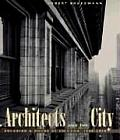 The Architects and the City: Holabird & Roche of Chicago, 1880-1918
