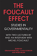 Foucault Effect Studies in Governmentality With Two Lectures by & an Interview with Michel Foucault