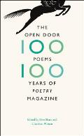 Open Door One Hundred Poems One Hundred Years of Poetry Magazine