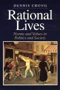 Rational Lives: Norms and Values in Politics and Society