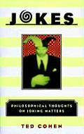 Jokes Philosophical Thoughts on Joking Matters