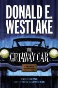Getaway Car A Donald Westlake...
