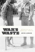War's Waste: Rehabilitation in World War I America