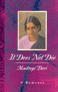 It Does Not Die