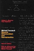 Michel Foucault Beyond Structuralism & Hermeneutics 2nd edition