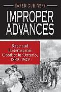 Improper Advances Rape & Heterosexual Conflict in Ontario 1880 1929