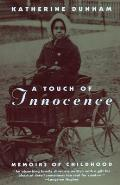 Touch of Innocence A Memoir of Childhood