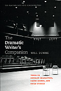 Dramatic Writers Companion Tools to Develop Characters Cause Scenes & Build Stories
