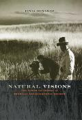 Natural Visions: The Power of Images in American Environmental Reform