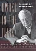 Awake in the Dark The Best of Roger Ebert