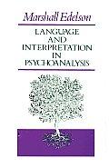 Language & Interpretation in Psychoanalysis