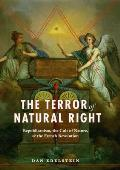 The Terror of Natural Right:...
