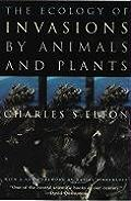 Ecology of Invasions by Animals & Plants