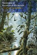 Neotropical Rainforest Mammals A Field Guide 2nd Edition