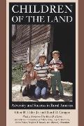 Children of the Land: Adversity and Success in Rural America (John D. and Catherine T. MacArthur Foundation Series on Ment)