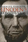 Lincoln's Constitution (03 Edition)