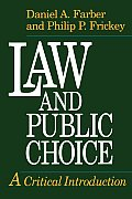 Law & Public Choice A Critical Introduction