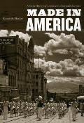Made in America: A Social History of American Culture and Character Cover