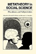 Metatheory in Social Science Pluralisms & Subjectivities