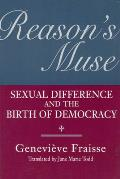 Reason's Muse: Sexual Difference and the Birth of Democracy (Women in Culture & Society) Cover