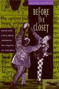 Before the Closet Same Sex Love from Beowulf to Angels in America