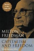 Capitalism & Freedom Fortieth Anniversary Edition