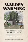 Walden Warming: Climate Change Comes to Thoreau's Woods