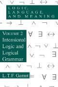 Logic Language & Meaning Volume 2 Intensional Logic & Logical Grammar