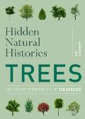 Hidden Natural Histories: Trees