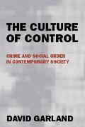 Culture Of Control Crime & Social Order