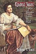 Kindred Nature: Victorian and Edwardian Women Embrace the Living World