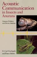 Acoustic Communication in Insects and Anurans: Common Problems and Diverse Solutions