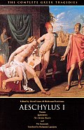 The Complete Greek Tragedies: Aeschylus I: Oresteia