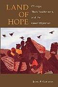 Land of Hope Chicago Black Southerners & the Great Migration
