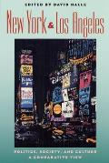 New York and Los Angeles : Politics, Society, and Culture, a Comparative View (03 Edition)