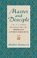 Master & Disciple The Cultural Foundations of Moroccan Authoritarianism