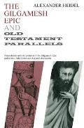 Gilgamesh Epic & Old Testament Parallels