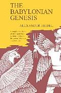 Babylonian Genesis The Story of the Creation