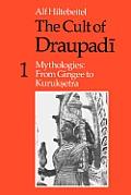 Cult of Draupadi Volume 1 Mythologies From