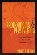 Pronouncing and Persevering: Gender and the Discourses of Disputing in an African Islamic Court (Language & Legal Discourse)