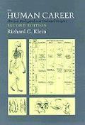 Human Career Human Biological & Cultural Origins