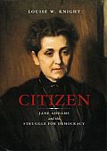 Citizen Jane Addams & the Struggle for Democracy