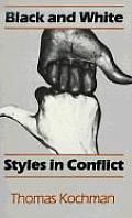 Black and White Styles in Conflict