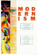 Modernism An Anthology of Sources & Documents