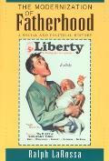 The Modernization of Fatherhood: A Social and Political History