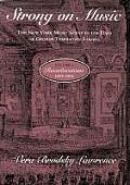 Strong on Music: The New York Music Scene in the Days of George Templeton Strong, Volume 2: Reverberations, 1850-1856