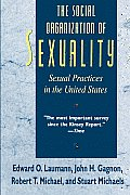 Social Organization of Sexuality : Sexual Practices in the United States (94 Edition)