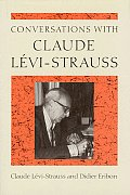 Conversations With Claude Levi Strauss