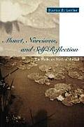 Monet Narcissus & Self Reflection The Modernist Myth of the Self