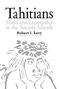 Tahitians Mind & Experience in the Society Islands